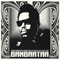 Looking For The Perfect Beat 1980 -1985 — Afrika Bambaataa