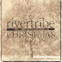 Christmas — Rivertribe