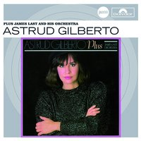 Plus James Last And His Orchestra (Jazz Club) — Astrud Gilberto