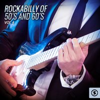 Rockabilly of 50's and 60's, Vol. 4 — сборник