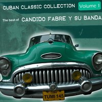 The Best Of Candido Fabre — Candido Fabré