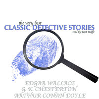 The Very Best Classic Detective Stories — Bart Wolffe