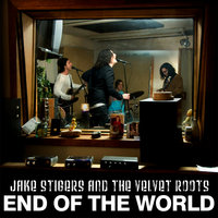 End of The World — Jake Stigers