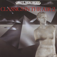 Classics In The Air 2 — Paul Mauriat