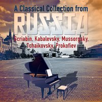 A Classical Collection from Russia: Scriabin, Kabalevsky, Mussorgsky, Tchaikovsky, Prokofiev — John Wallace
