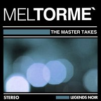 The Master Takes — Mel Tormé