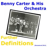 Further Definitions — Benny Carter & His Orchestra