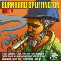 Burnhard Spliffington Riddim — сборник