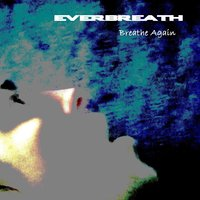 Breathe Again — Everbreath