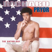 The Anthology: 1968-1992 — Richard Pryor