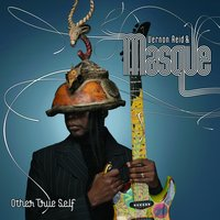 Other True Self — Vernon Reid, Masque