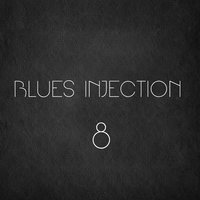 Blues Injection, Vol. 8 — сборник