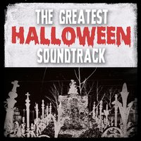 The Greatest Halloween Soundtrack — сборник