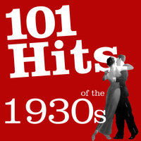 101 Hits of the 1930's — Al Bowlly