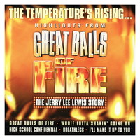 Great Balls of Fire: The Jerry Lee Lewis Story (UK Cast Recording) — Great Balls of Fire: The Jerry Lee Lewis Story UK Cast