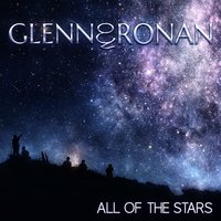 All of the Stars — Ronan, Glenn & Ronan, Glenn