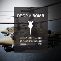 Drop a Bomb — Go Fight