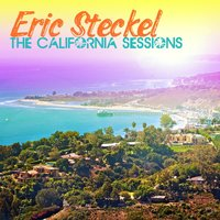 The California Sessions — Eric Steckel