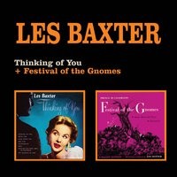 Thinking of You + Festival of the Gnomes — Les Baxter