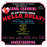 Hello, Dolly! — Original Broadway Cast of Hello, Dolly!