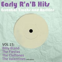 Early R 'N' B Hits, Essential Tracks and Rarities, Vol. 23 — сборник