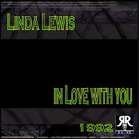 In Love With You — Linda Lewis