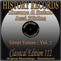 History Records - Classical Edition 112 - Great Voices - Vol. 7 - Giuseppe di Stefano & Jussi Björling — Tullio Serafin, Giuseppe Di Stefano, Antonino Votto, Victor De Sabata, Jussi Björling, Nils Grevillius
