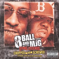 Living Legends - Chopped And Screwed — 8Ball & MJG