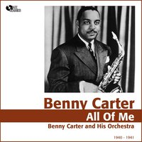 All of Me — Benny Carter