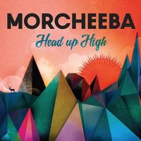 Head Up High — Morcheeba