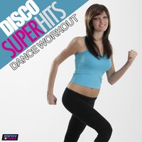 Disco Super Hits Dance Workout — сборник