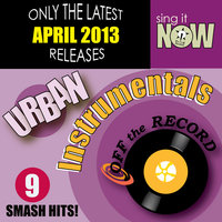 April 2013 Urban Hits Instrumentals — Off the Record Instrumentals