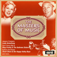 The Masters of Music — Bing Crosby