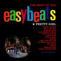 The Best of the Easybeats + Pretty Girl — The Easybeats
