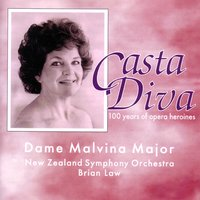 Casta Diva — New Zealand Symphony Orchestra, Brian Law, Dame Malvina Major, Dame Malvina Major, Brian Law, New Zealand Symphony Orchestra, Вольфганг Амадей Моцарт, Джузеппе Верди, Шарль Гуно