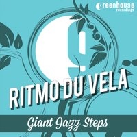 Giant Jazz Steps — Ritmo Du Vela