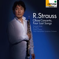 R. Strauss: Oboe Concerto, Four Last Songs — Рихард Штраус
