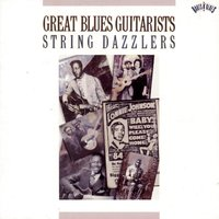 Great Blues Guitarsists: String Dazzlers — сборник