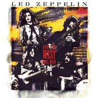 How The West Was Won — Led Zeppelin