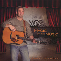 Magic of the Music — Bobby Simmons