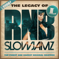 The Legacy of Rn'B Slow Jamz — сборник