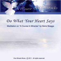 Do What Your Heart Says — Gene Skaggs