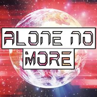 Alone No More — DJ Shady