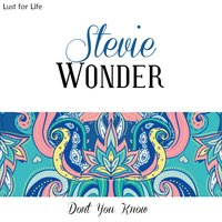 Don't You Know — Stevie Wonder