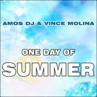 One Day of Summer — Amos Dj, Vince Molina