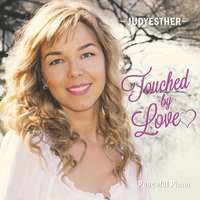 Touched By Love — Judyesther