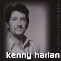 Waiting For You — Kenny Harlan