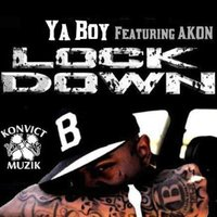Lock Down (feat. Akon) — Akon, Ya Boy