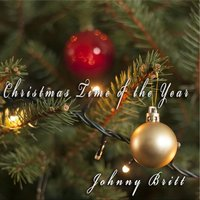 Christmas Time of the Year — Johnny Britt