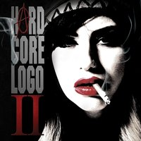 Hard Core Logo II (Music From And Inspired By The Motion Picture) — Hard Core Logo II